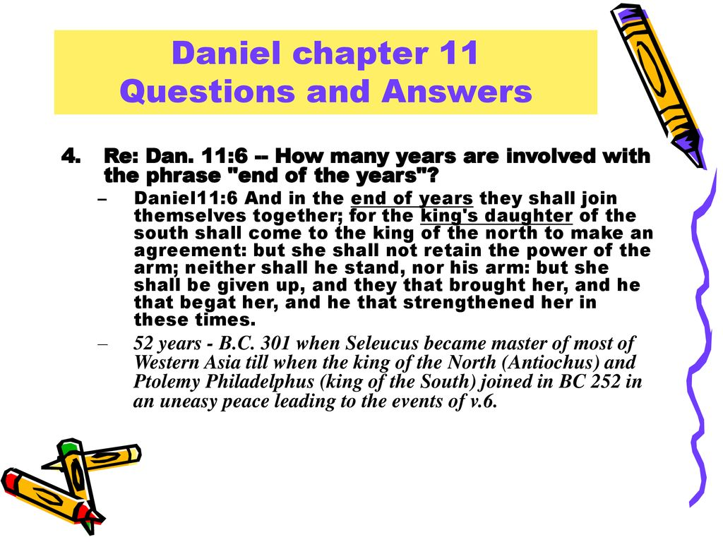 Daniel chapter 11 Questions & Answers  - ppt download