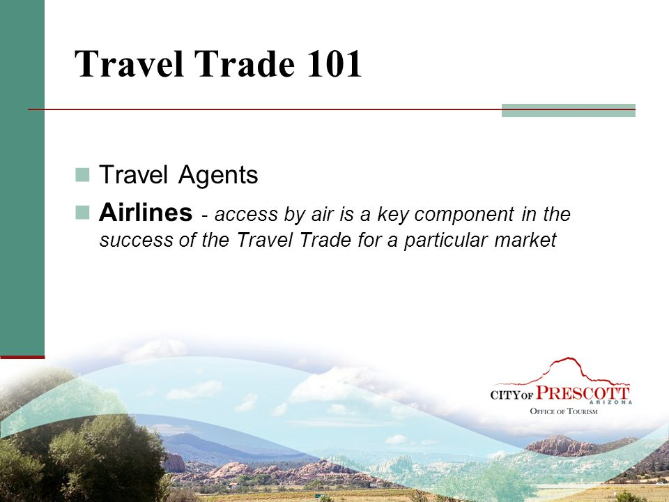 Travel Trade 101 Travel Agents