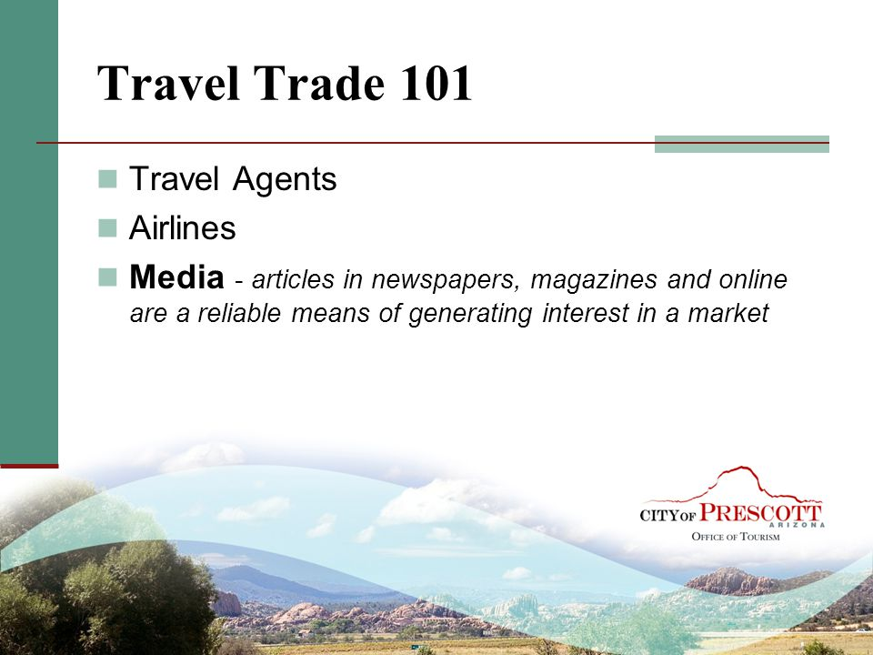 Travel Trade 101 Travel Agents Airlines