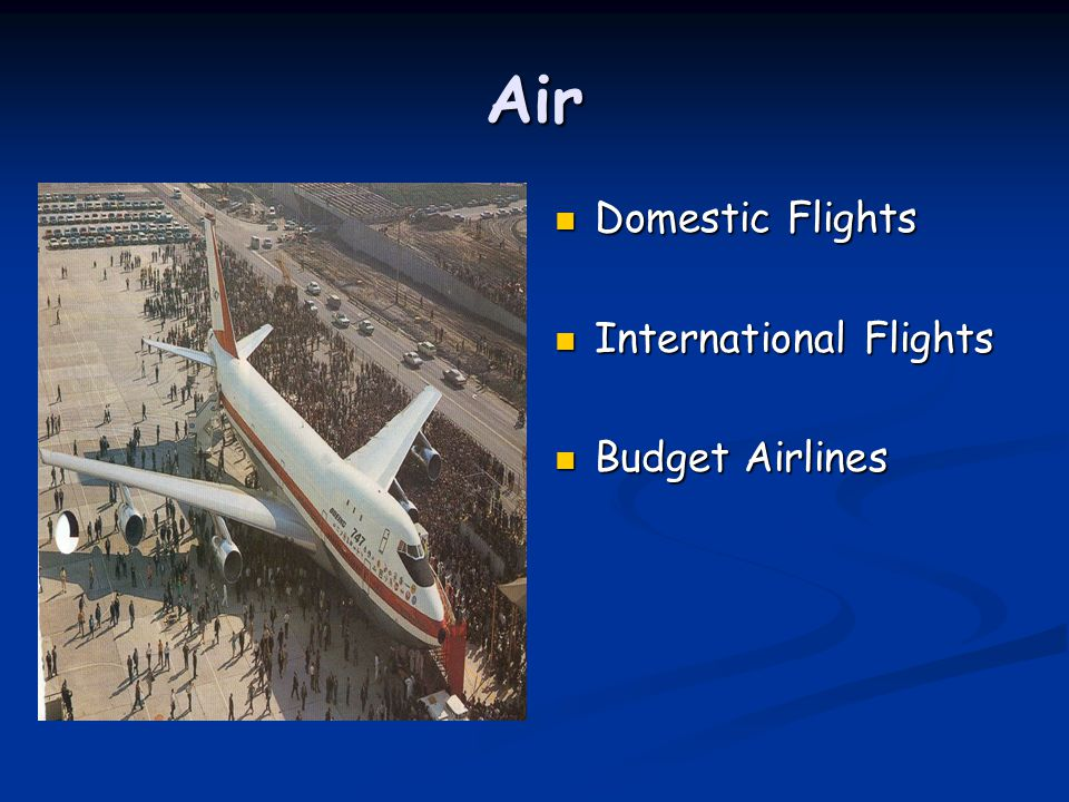 Air Domestic Flights International Flights Budget Airlines