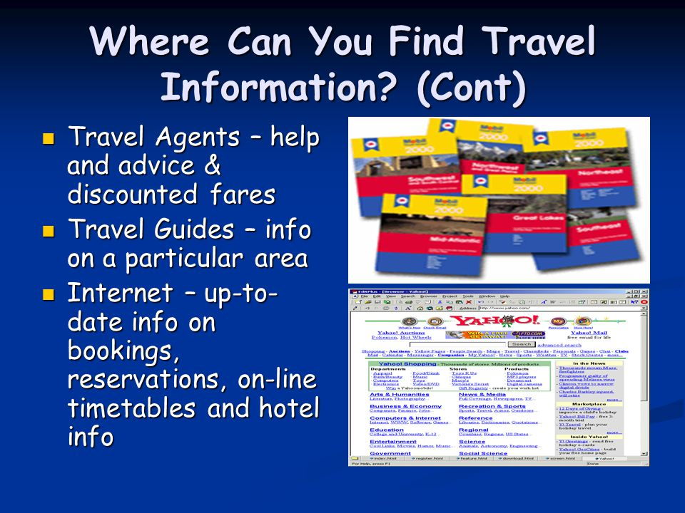 Where Can You Find Travel Information (Cont)