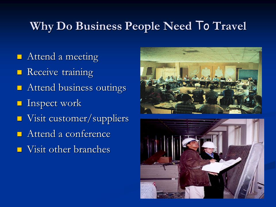 Why Do Business People Need To Travel