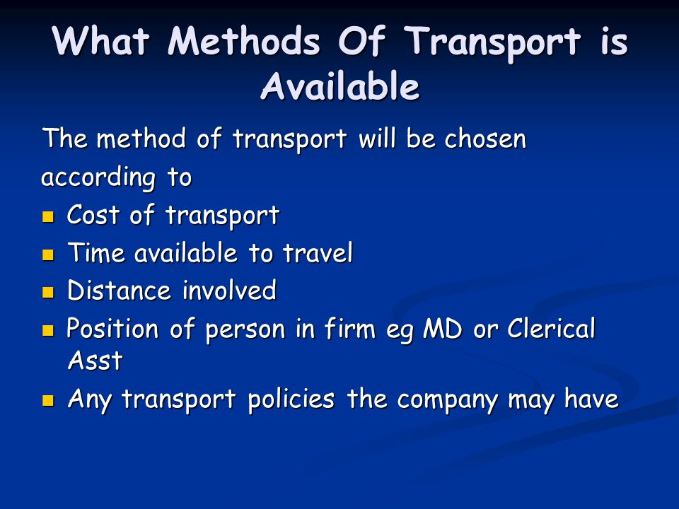 What Methods Of Transport is Available