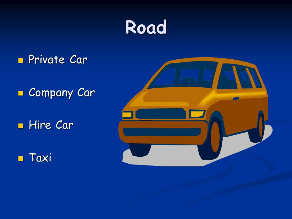 Road Private Car Company Car Hire Car Taxi