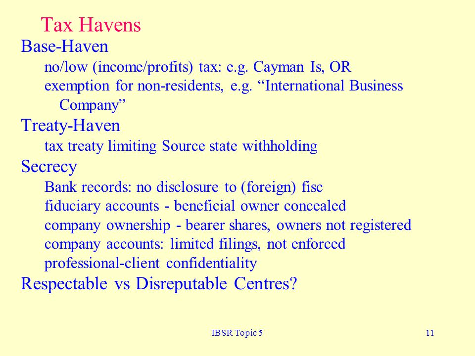 Tax Havens Base-Haven Treaty-Haven Secrecy