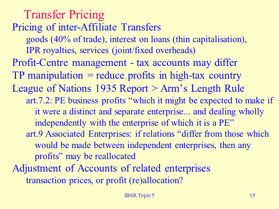 Transfer Pricing Pricing of inter-Affiliate Transfers