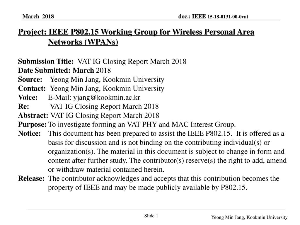 January 19 Project: IEEE P Working Group for Wireless Personal Area Networks (WPANs) Submission Title: VAT IG Closing Report March