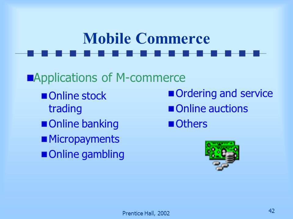 Mobile Commerce Applications of M-commerce Ordering and service