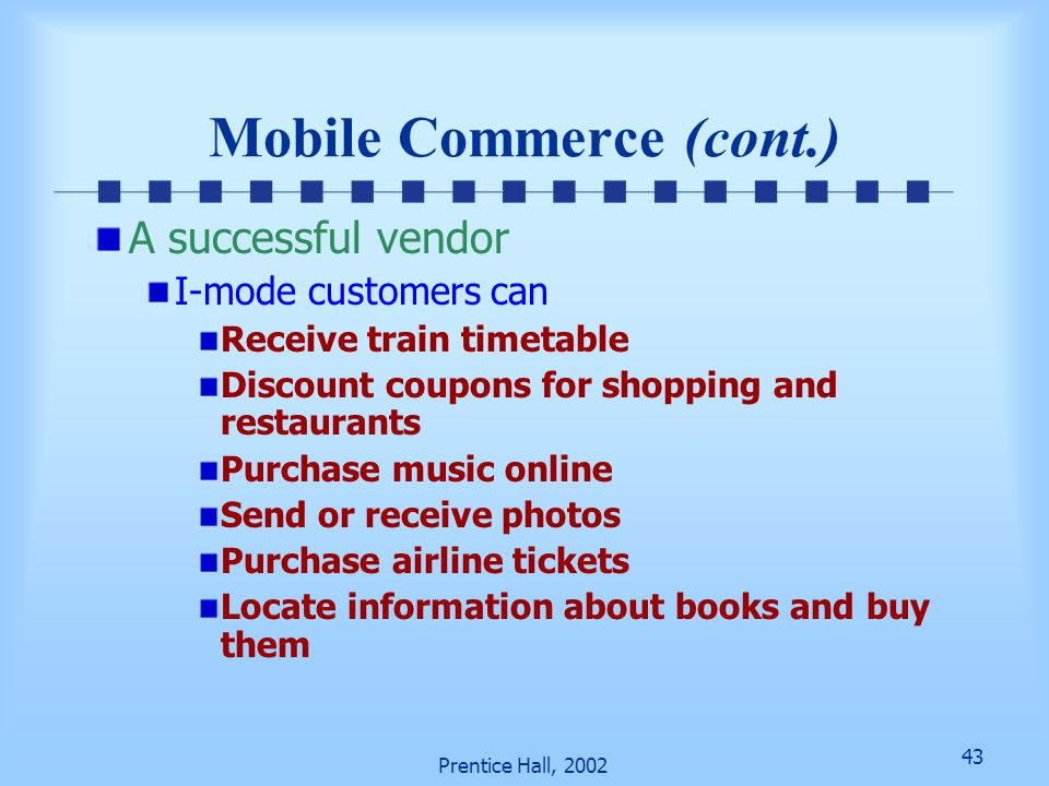 Mobile Commerce (cont.)