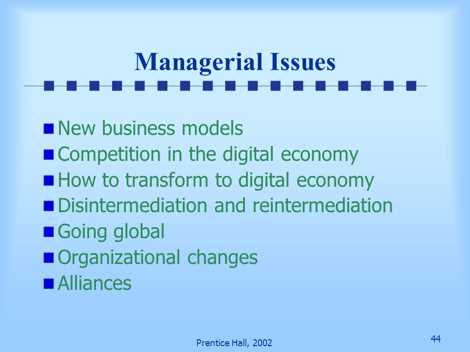 Managerial Issues New business models