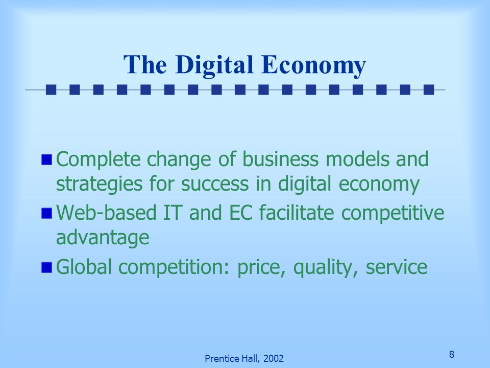 The Digital Economy Complete change of business models and strategies for success in digital economy.