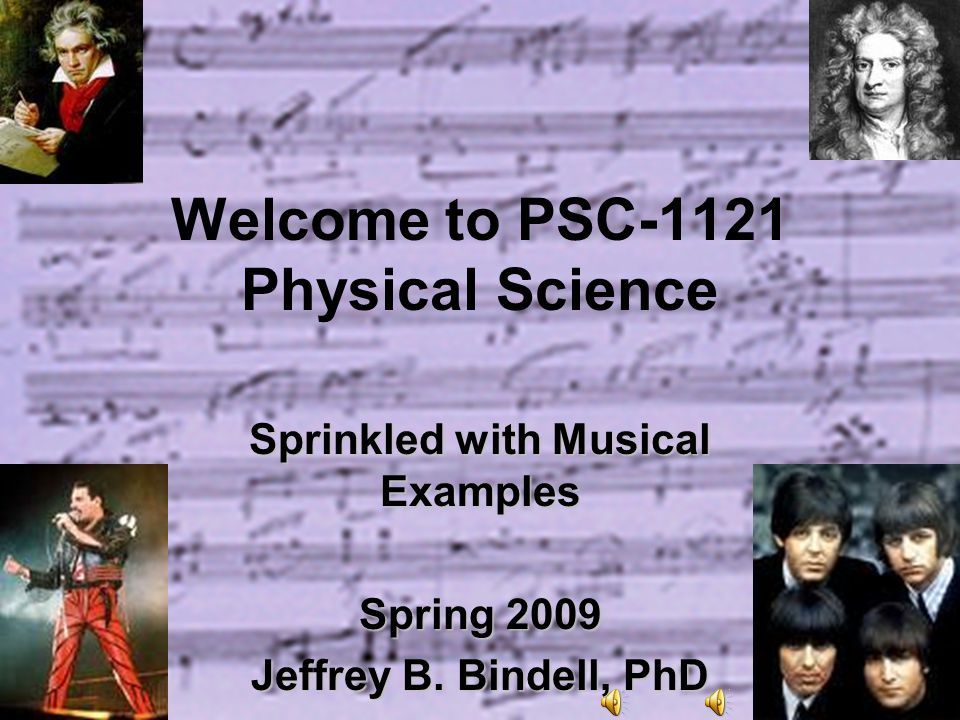 Welcome to PSC-1121 Physical Science