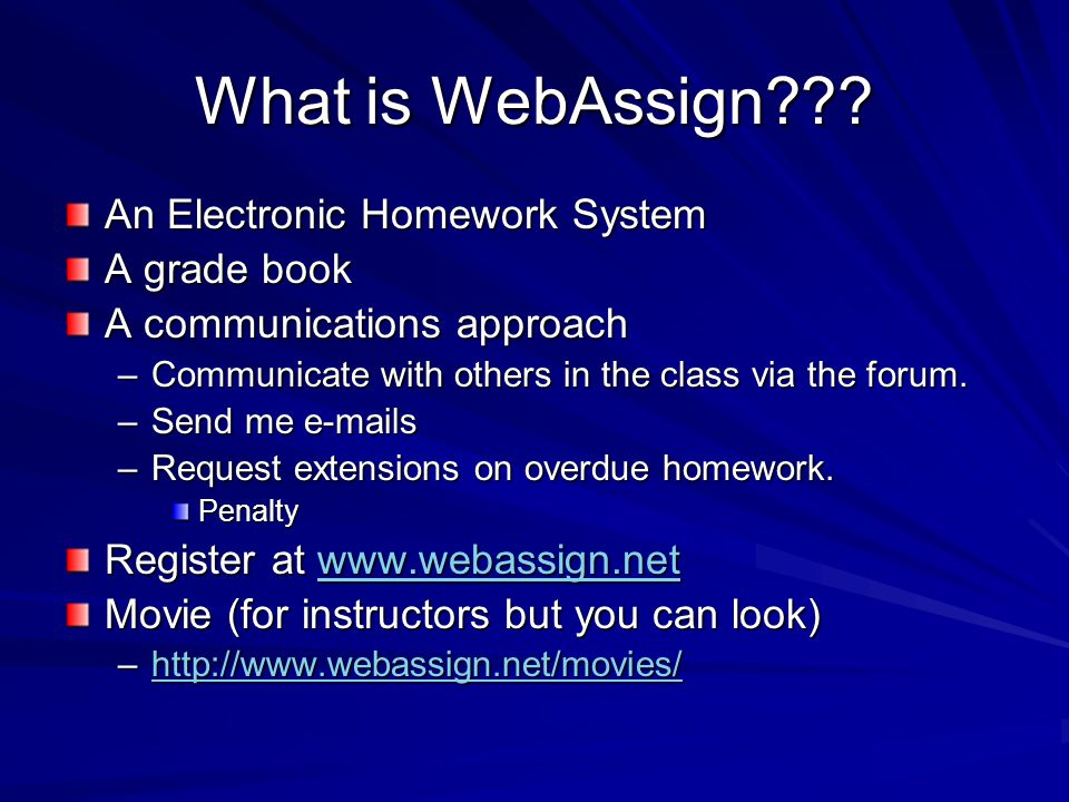 What is WebAssign An Electronic Homework System A grade book