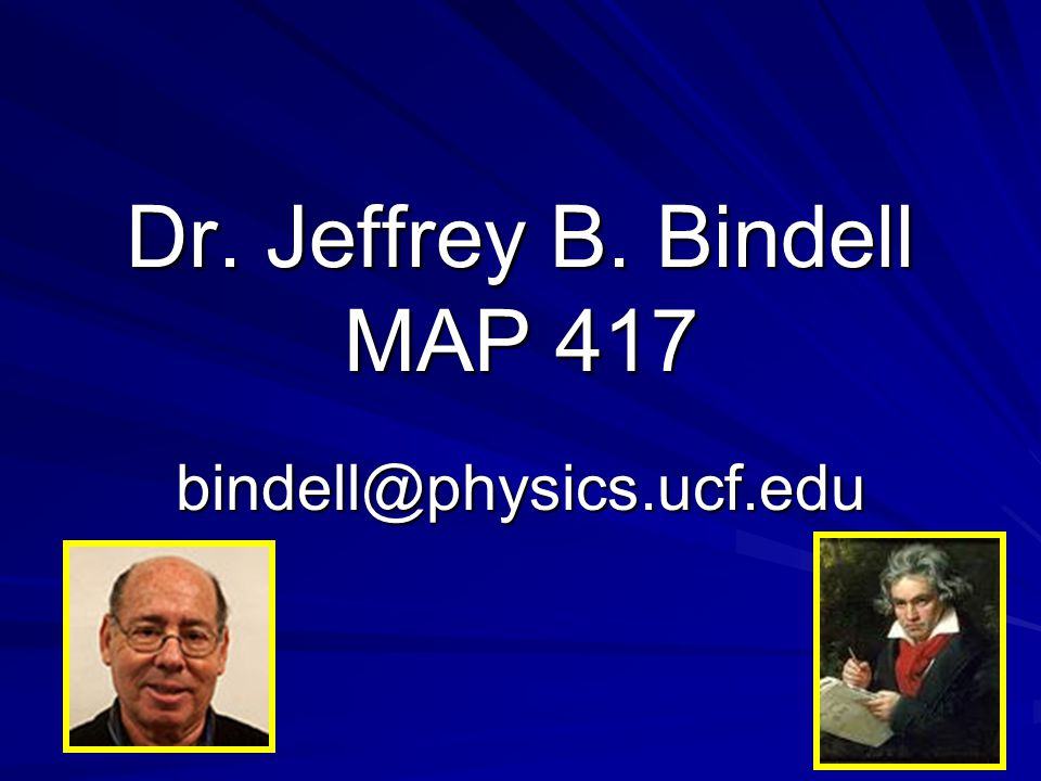 Dr. Jeffrey B. Bindell MAP 417