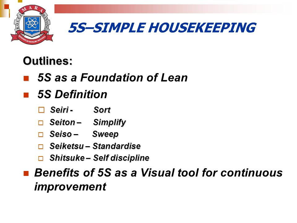 5S–SIMPLE HOUSEKEEPING