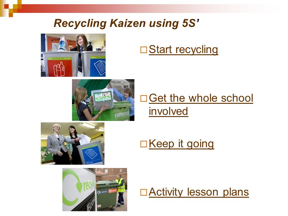 Recycling Kaizen using 5S'
