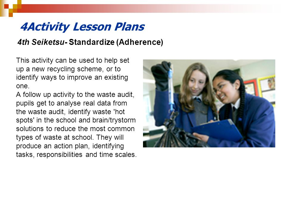 4Activity Lesson Plans 4th Seiketsu- Standardize (Adherence)