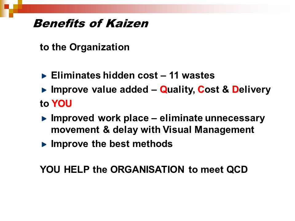 Benefits of Kaizen to the Organization