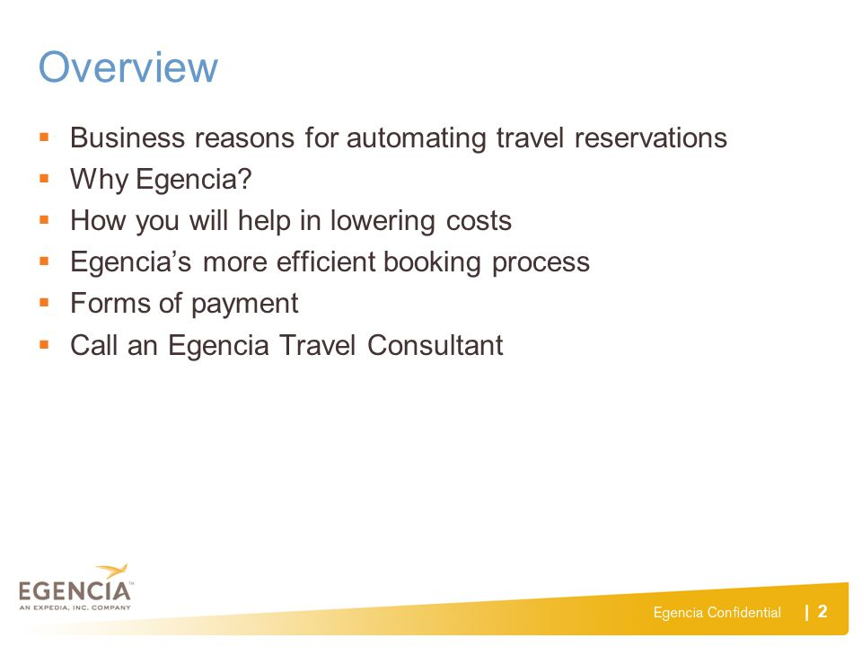 Overview Business reasons for automating travel reservations