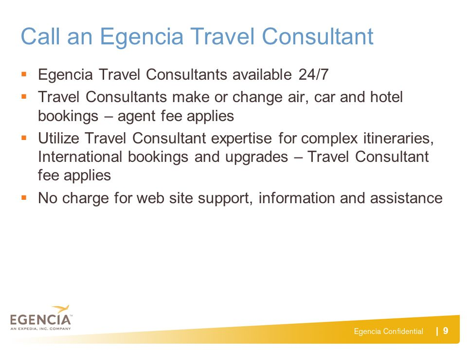 Call an Egencia Travel Consultant