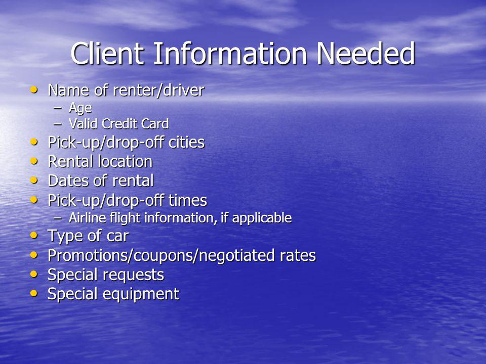 Client Information Needed