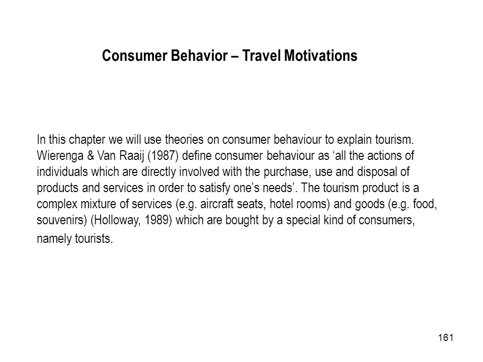 Consumer Behavior – Travel Motivations