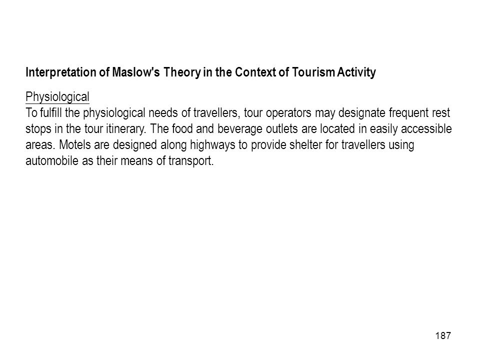 Interpretation of Maslow s Theory in the Context of Tourism Activity