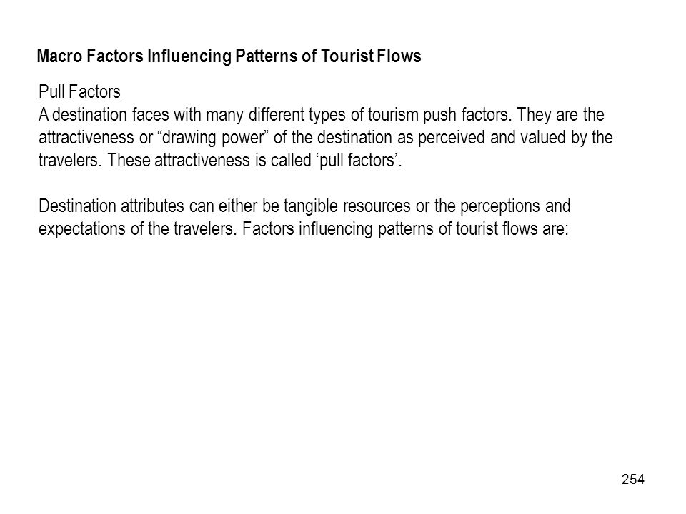 Macro Factors Influencing Patterns of Tourist Flows