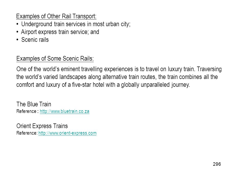 Examples of Other Rail Transport: