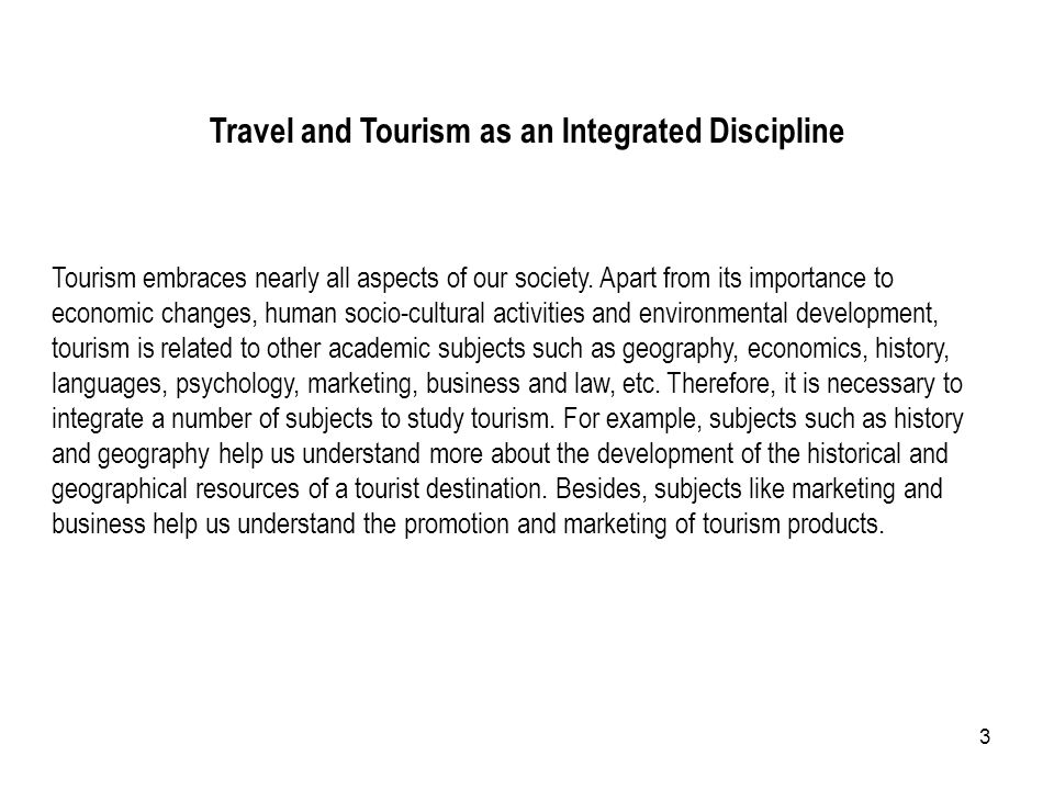 Travel and Tourism as an Integrated Discipline