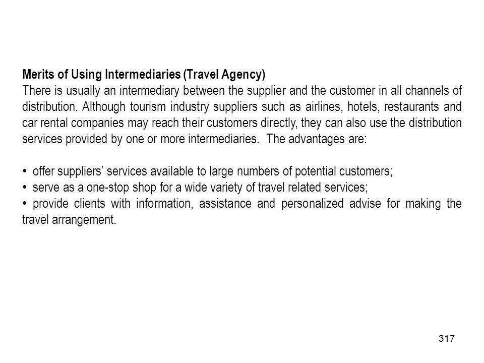 Merits of Using Intermediaries (Travel Agency)