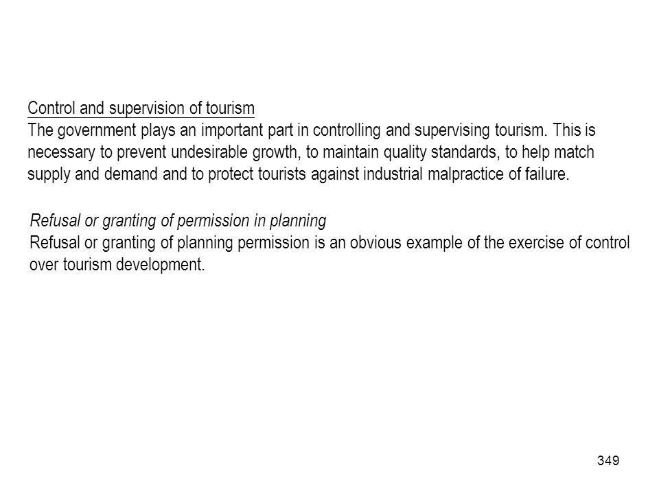 Control and supervision of tourism