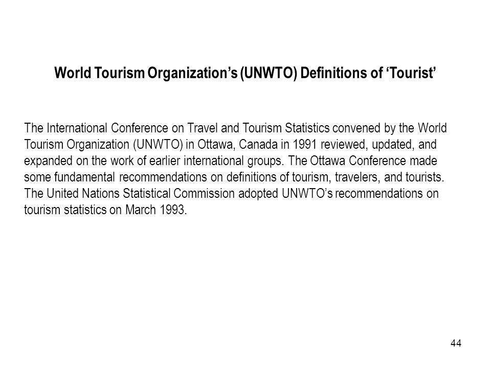 World Tourism Organization's (UNWTO) Definitions of 'Tourist'