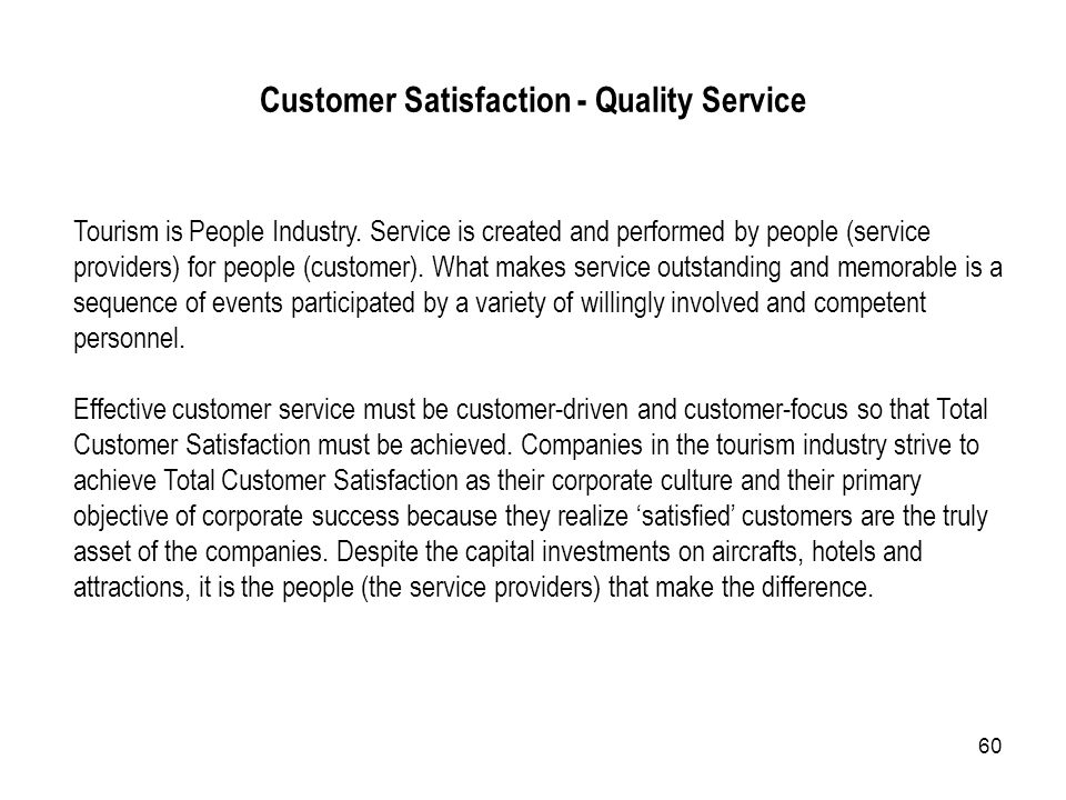 Customer Satisfaction - Quality Service