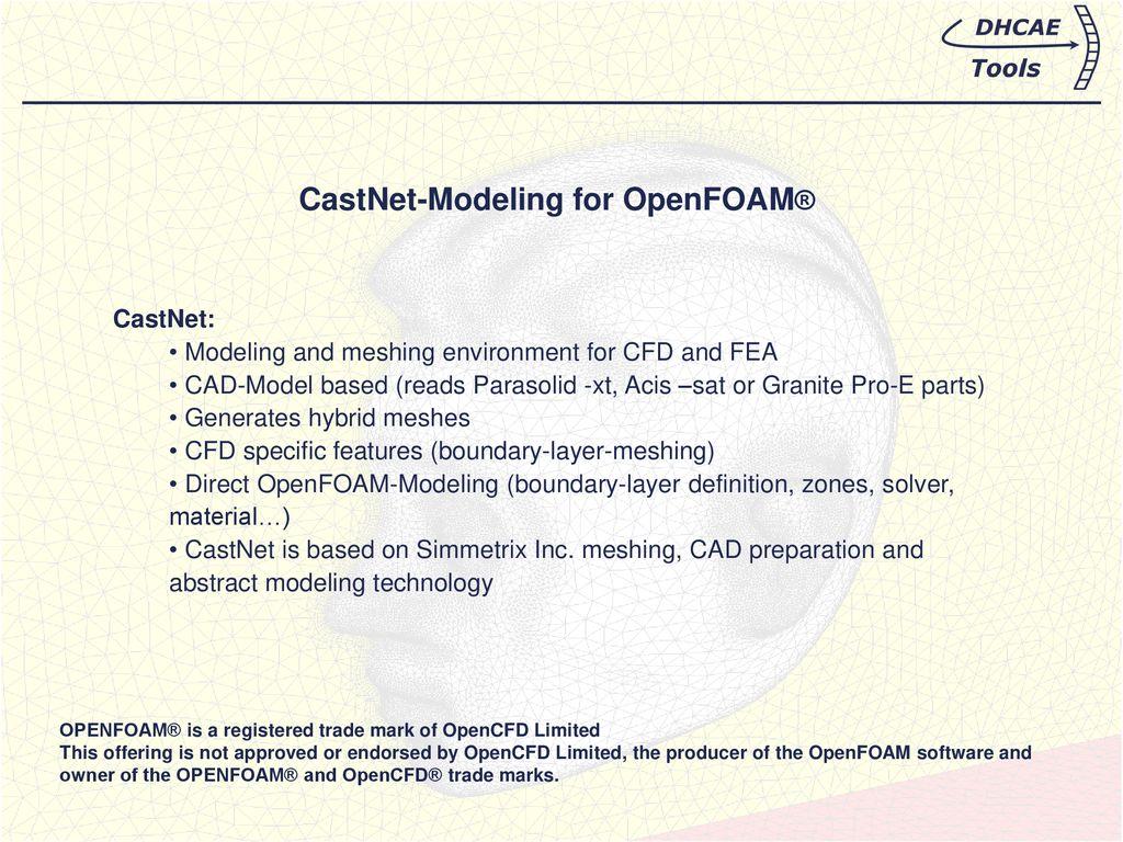 CastNet-Modeling for OpenFOAM® - ppt download