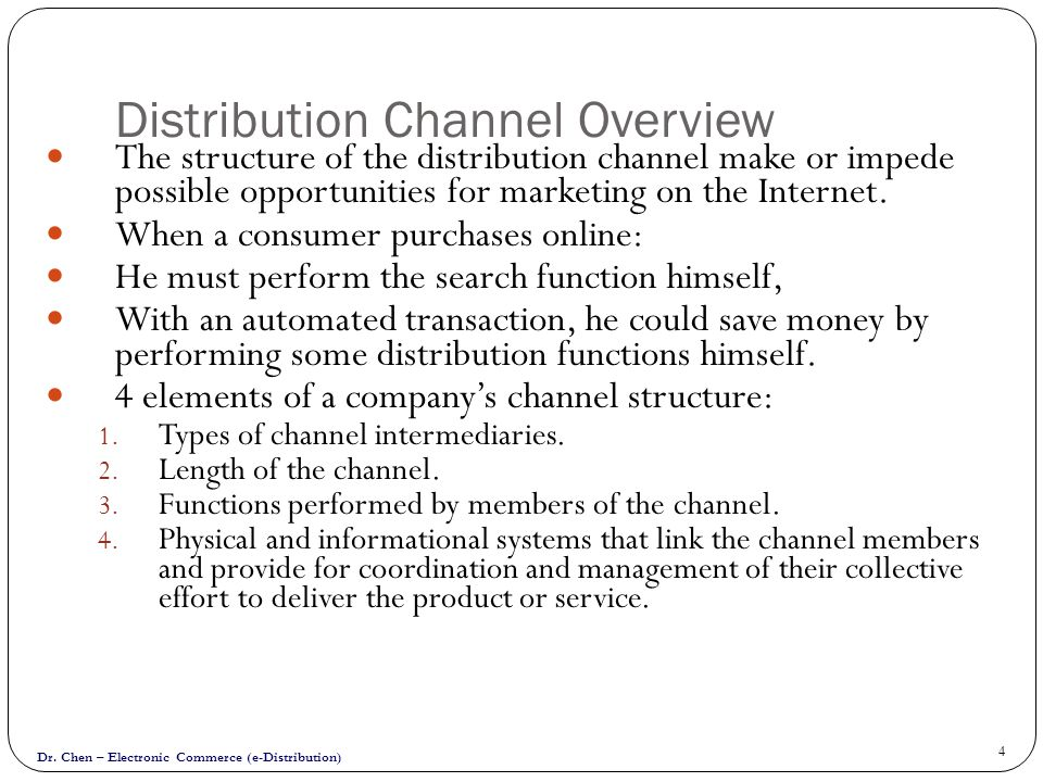 Distribution Channel Overview
