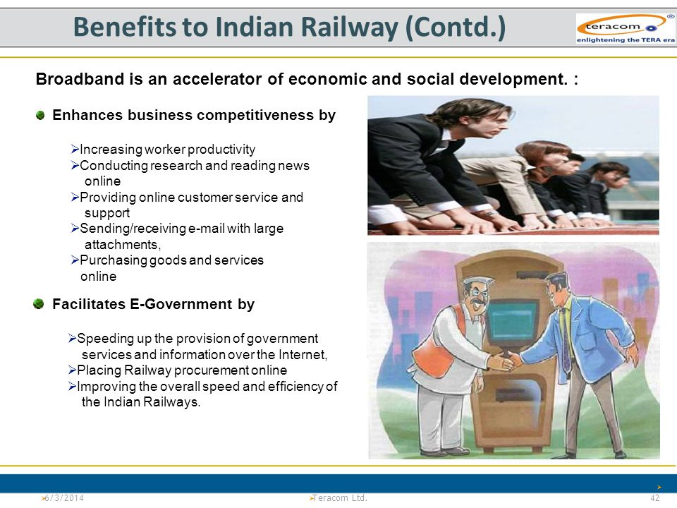 Benefits to Indian Railway (Contd.)
