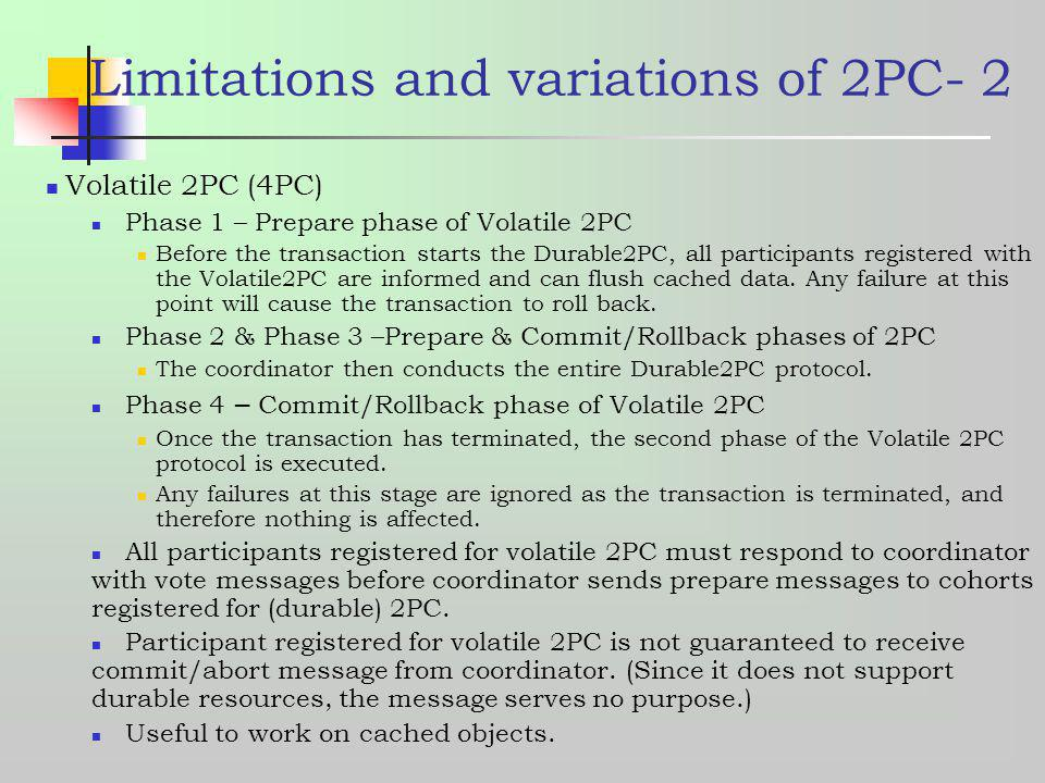 Limitations and variations of 2PC- 2