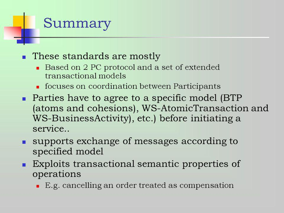 Summary These standards are mostly