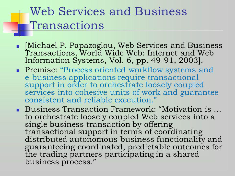 Web Services and Business Transactions