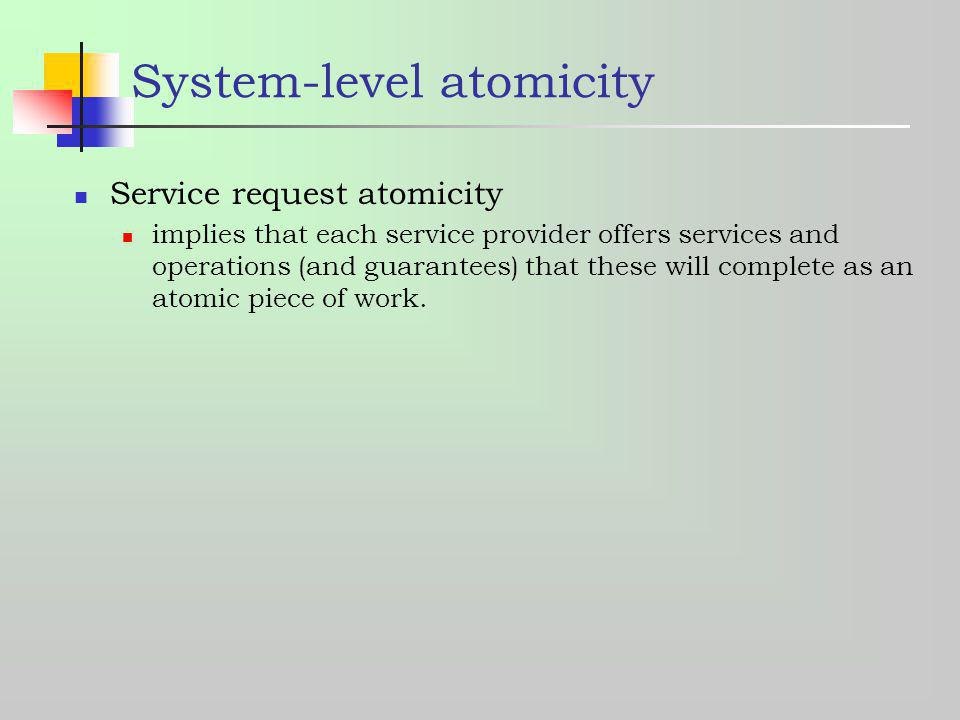 System-level atomicity