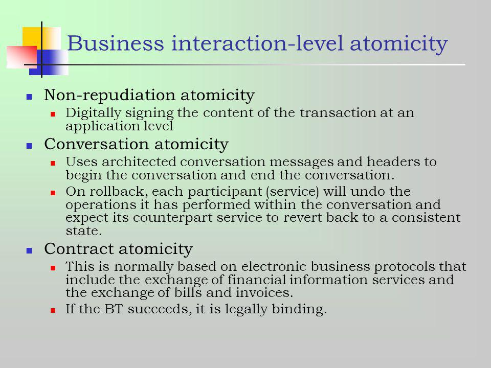 Business interaction-level atomicity