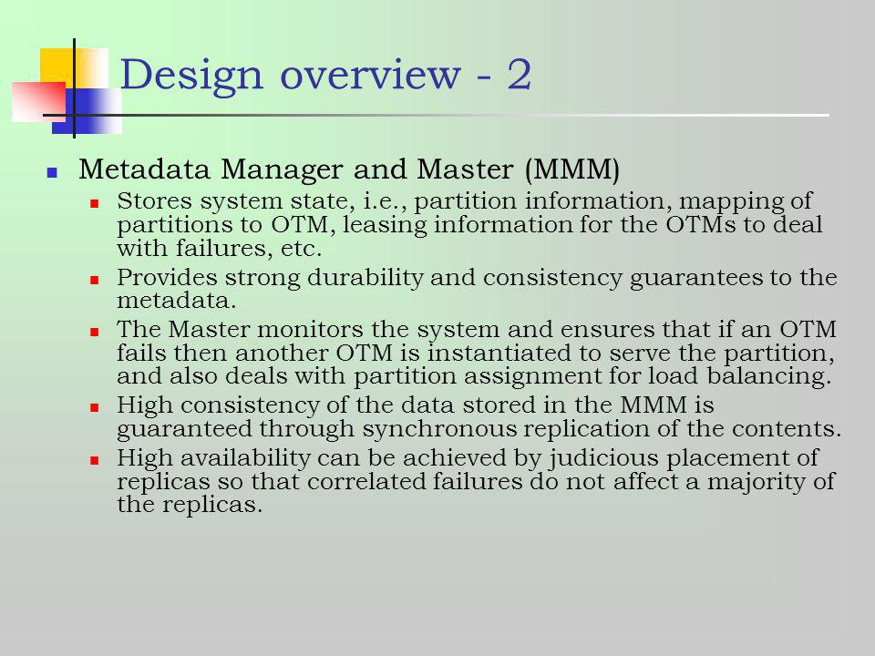 Design overview - 2 Metadata Manager and Master (MMM)