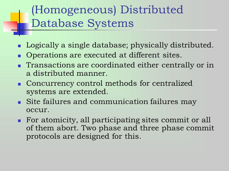 (Homogeneous) Distributed Database Systems