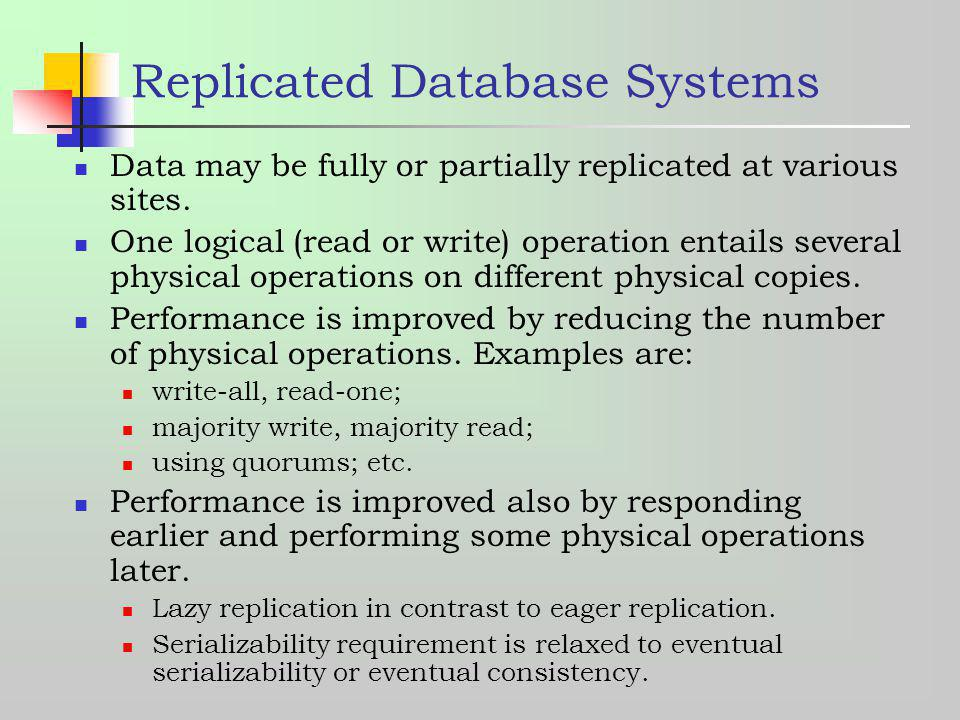 Replicated Database Systems