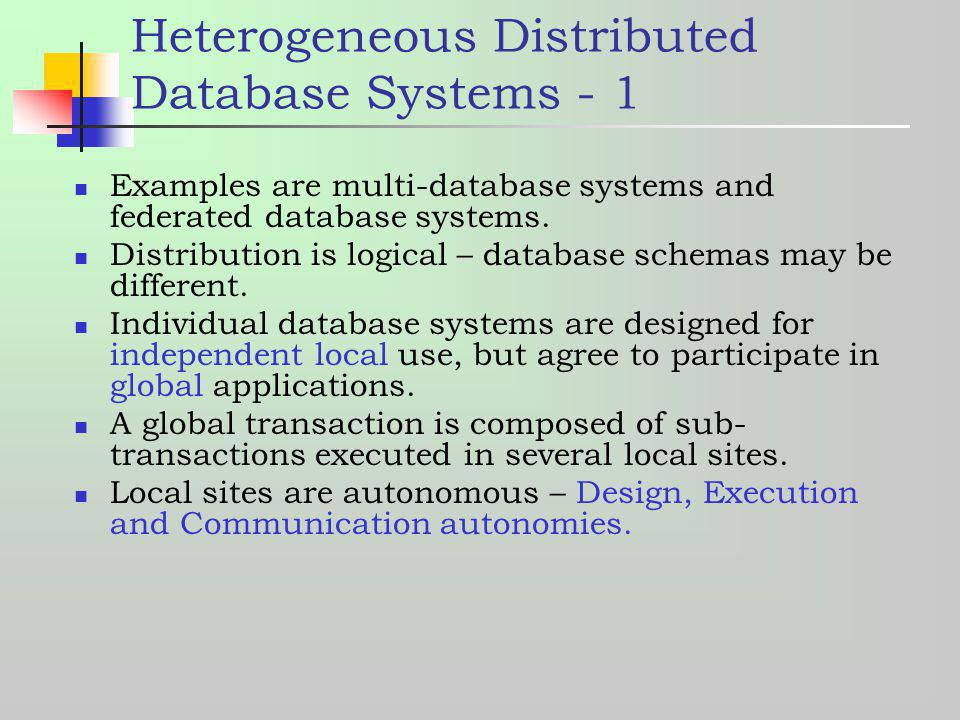 Heterogeneous Distributed Database Systems - 1