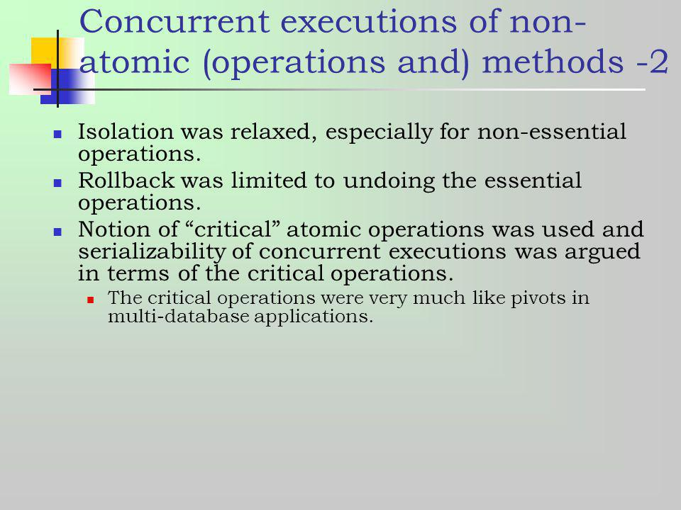 Concurrent executions of non-atomic (operations and) methods -2