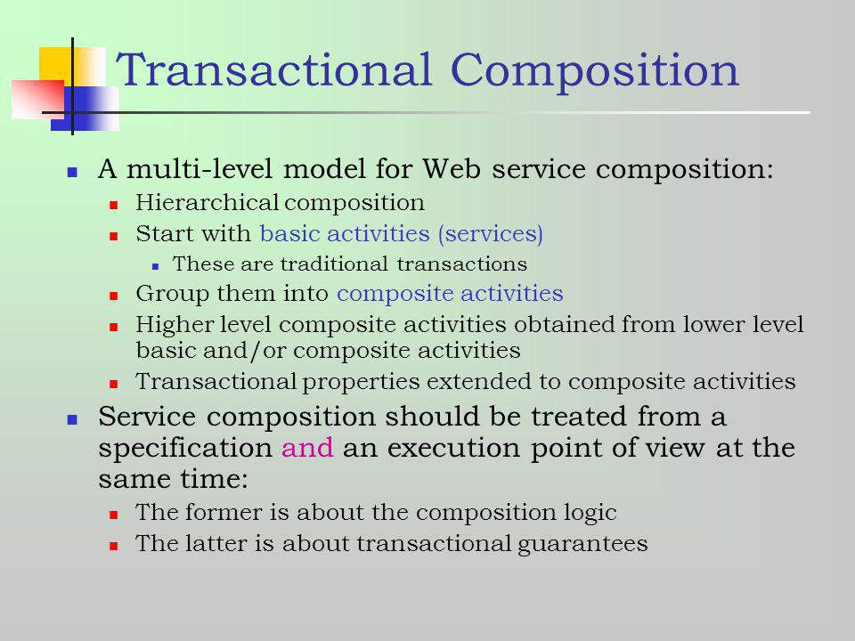 Transactional Composition