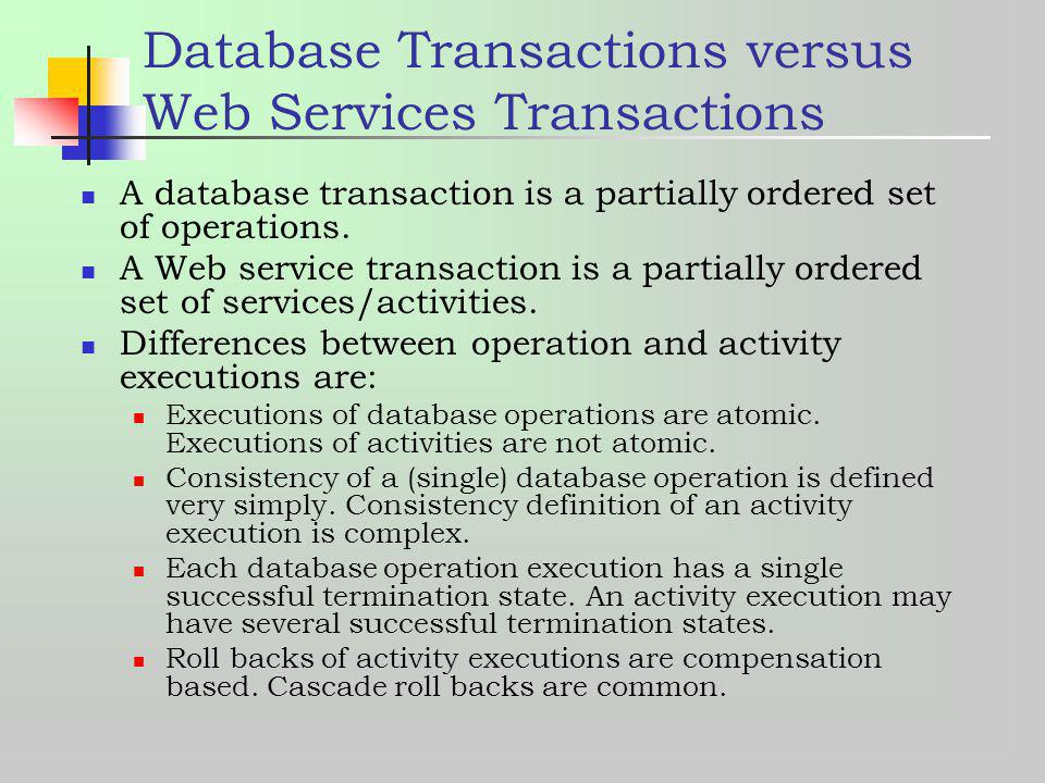 Database Transactions versus Web Services Transactions