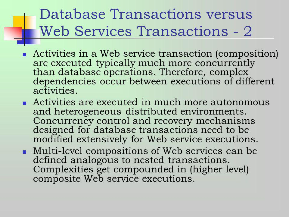 Database Transactions versus Web Services Transactions - 2